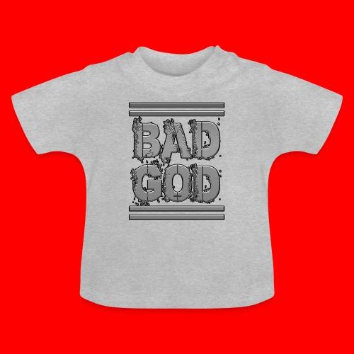 BadGod - Baby T-Shirt