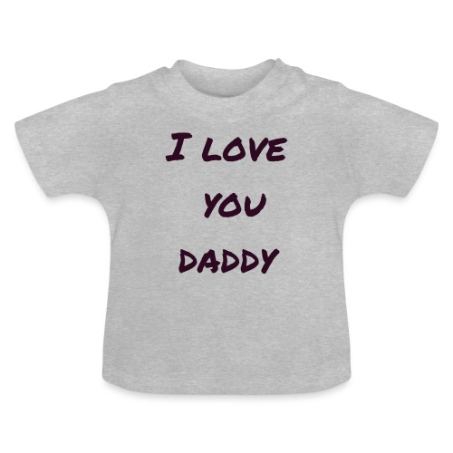 Ich liebe dich Papa - Vatertagsgeschenktipp - Baby T-Shirt