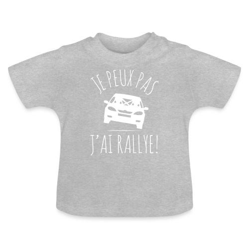 Je peux pas, j'ai Rallye ! - T-shirt Bébé