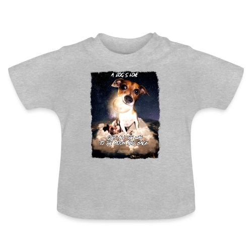 A dog's love - Baby T-shirt