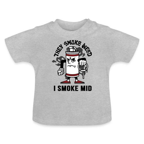 THEY SMOKE WEED I SMOKE MID CS:GO - Baby T-Shirt