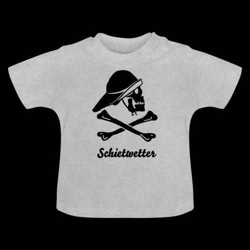 Schietwetter - Baby T-Shirt