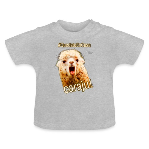 Quedate En Casa Caraju - Camiseta bebé