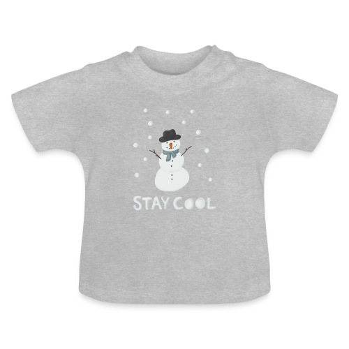 Snowman - Stay cool - Baby-T-shirt