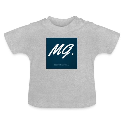 Nur mit Gefuehl - Baby T-Shirt