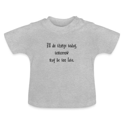 today - Camiseta bebé