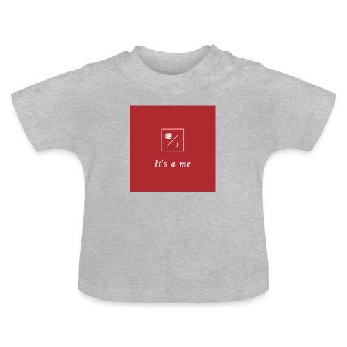 It's a me - Baby T-Shirt