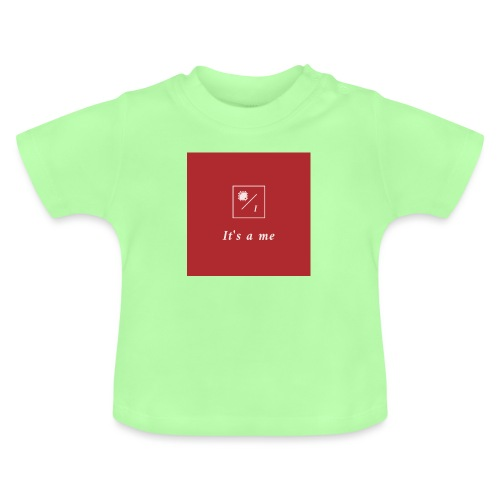 It's a me - Baby T-Shirt