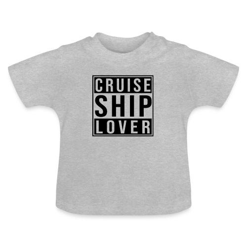 Kreuzfluenzer - Cruise Ship Lover - Baby T-Shirt