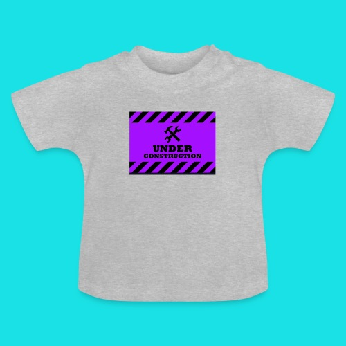 under construction - Baby T-shirt