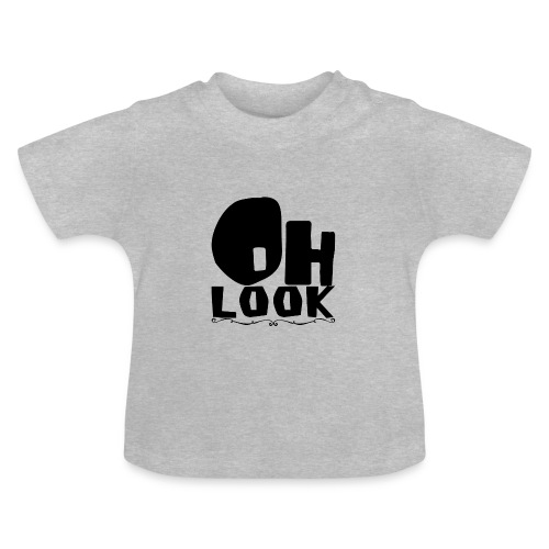 Oh Look - Baby T-Shirt
