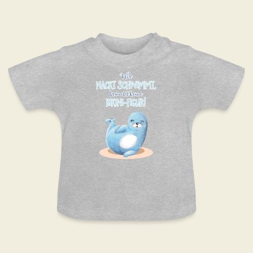 Nackt Baden - Baby T-Shirt