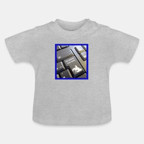 Stop working start riding - Baby T-Shirt
