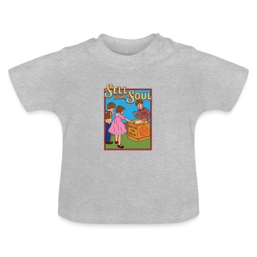 Sell your soul - Verkauf Deine Seele - Baby T-Shirt
