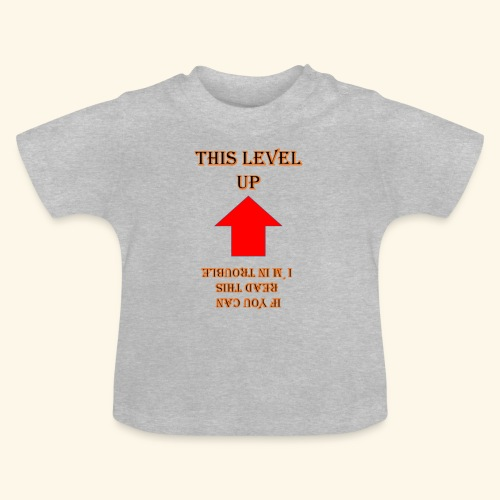 Level Trouble Geschenk - Baby T-Shirt