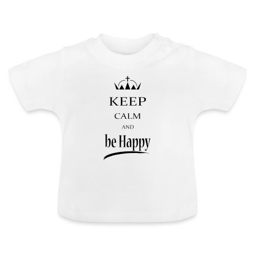 keep_calm and_be_happy-01 - Maglietta per neonato