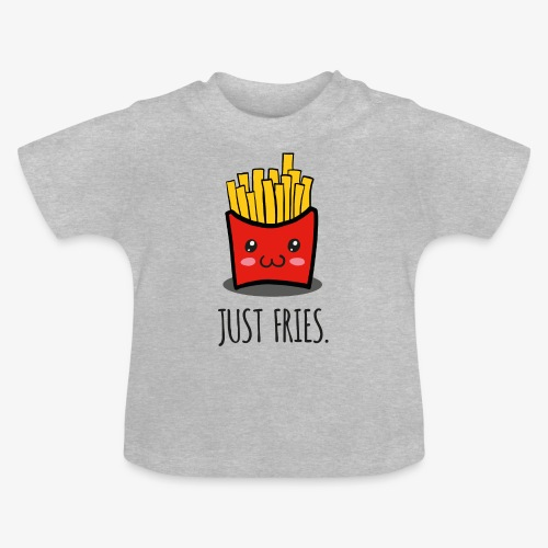 Just fries - Pommes - Pommes frites - Baby T-Shirt