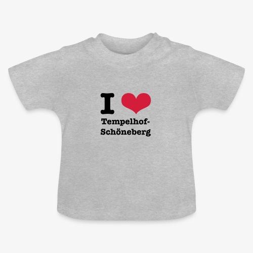 I love Tempelhof-Schöneberg - Baby T-Shirt