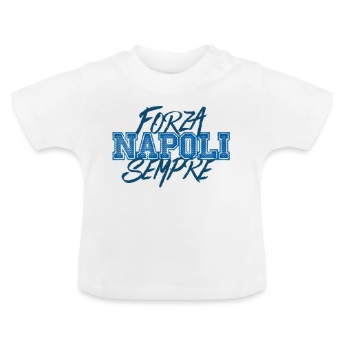 Forza Napoli Sempre - Maglietta per neonato