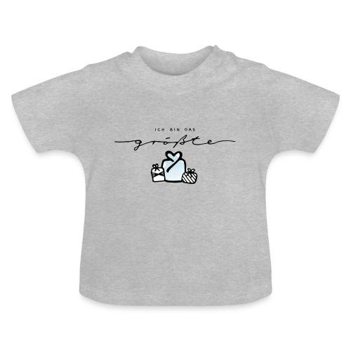 Das größte Geschenk – Baby Kollektion - Baby T-Shirt
