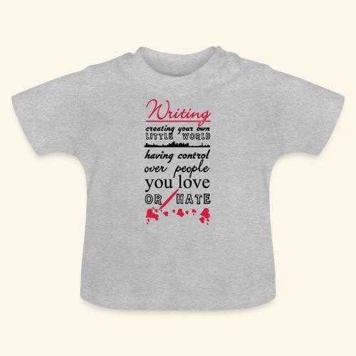 Writing - Baby T-Shirt