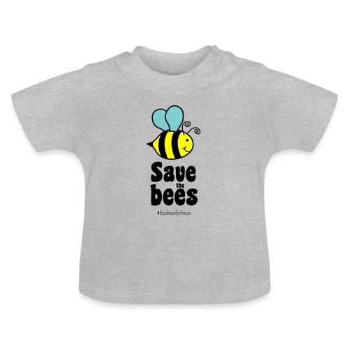 Bees9-1 save the bees | Bienen Blumen Schützen - Baby T-Shirt