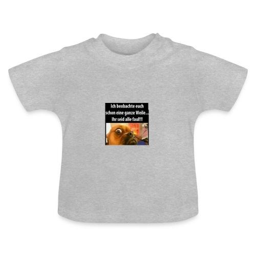 Ich beobachte euch - Baby T-Shirt