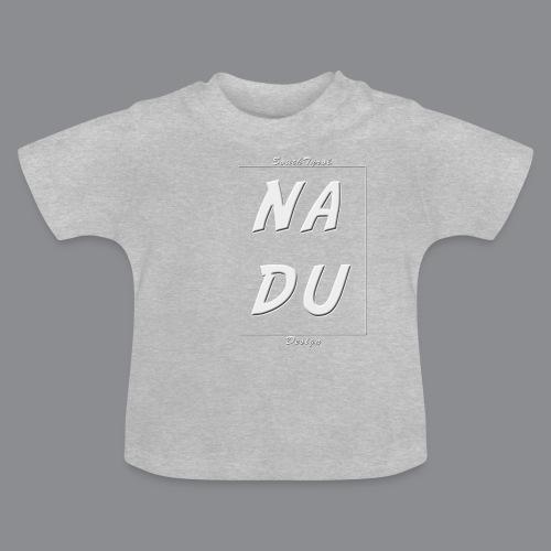 Na DU? - Baby T-Shirt