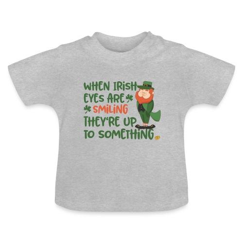 Irish eyes shine - Irish leprechaun - Baby T-Shirt