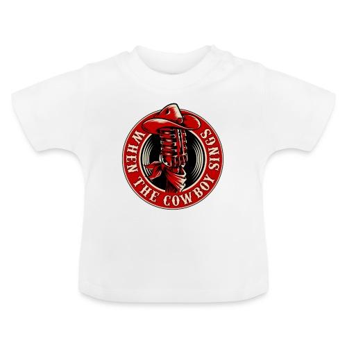 Logo when the cowboy sings - Camiseta bebé