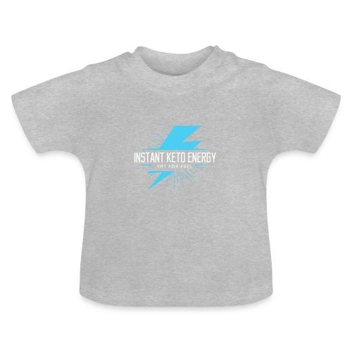 KETONES - Instant Energy Tasse - Baby T-Shirt
