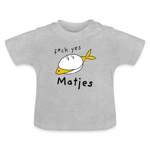 Ostfriesland Fun - F*ck Yes Matjes - Baby T-Shirt