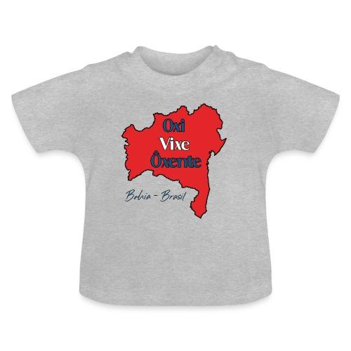 Bahia Brasilien - Oxi, Vixe, Ôxente - Baby T-Shirt