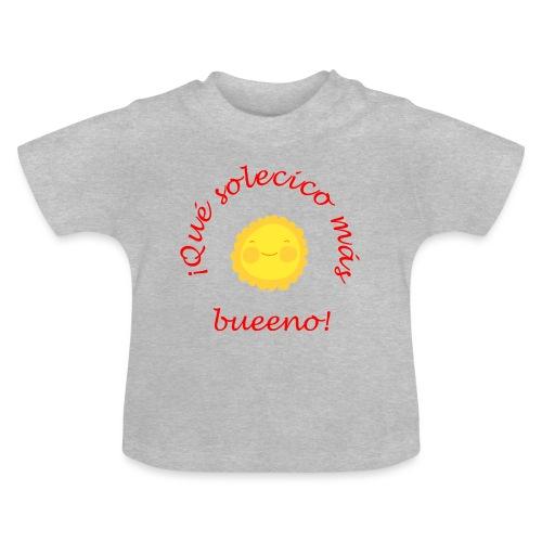 Solecico bueno - Camiseta bebé