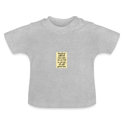 Das Leben ist ein Test - Baby T-Shirt