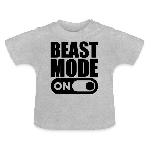 BEAST MODE ON - Baby T-Shirt