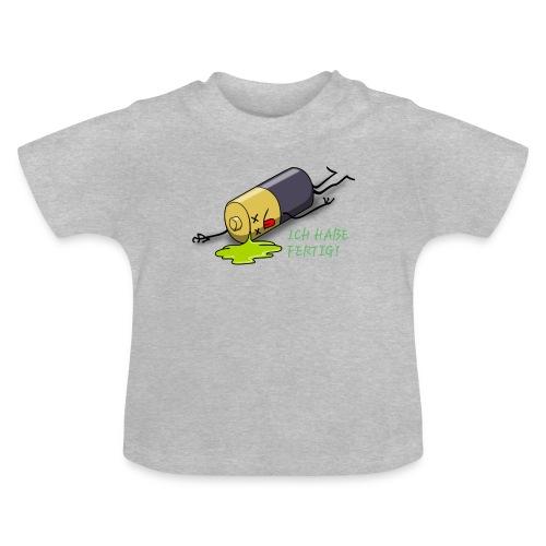 Ich habe fertig - Baby T-Shirt