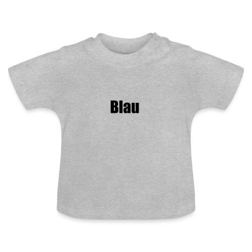 Blau - Baby T-Shirt