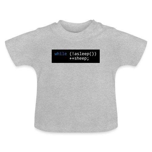 while (!asleep()) ++sheep; - Baby T-shirt