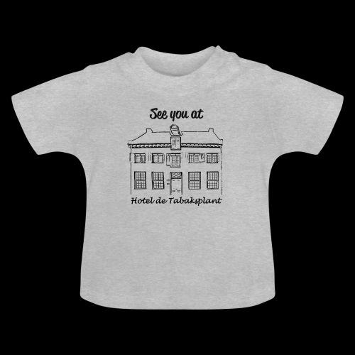 See you at Hotel de Tabaksplant ZWART - Baby T-shirt