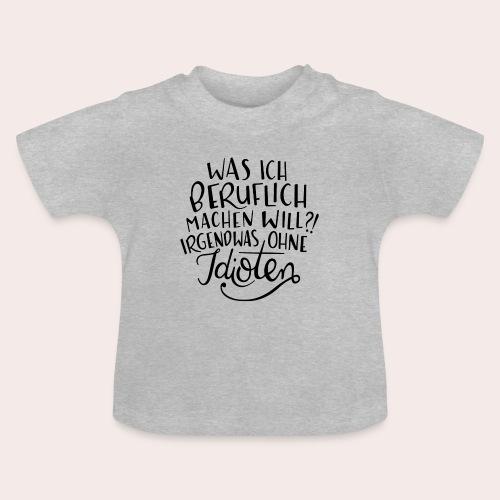 Berufliche Ziele - Baby T-Shirt