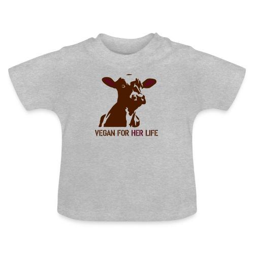 vegan for her life - Baby T-Shirt