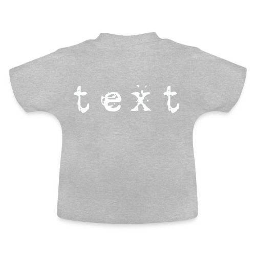 text - Baby T-Shirt