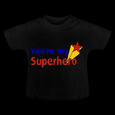 Du er min superhelt tegneserie tegneserie - gaveide - Baby-T-skjorte