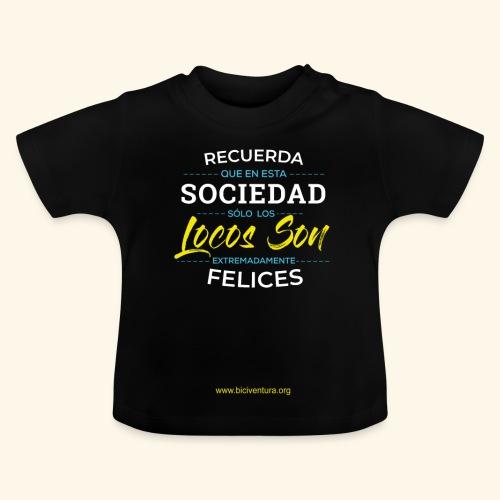 Extremadamente Felices - Camiseta bebé