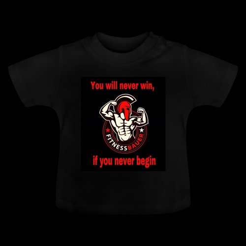 You will never win - Baby T-Shirt