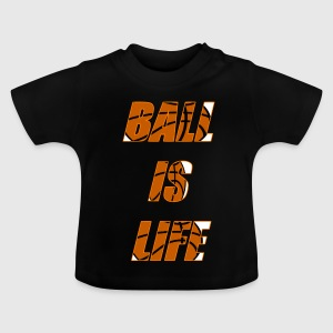 Ball is Life Orange Limited, de bestseller! - Baby T-shirt