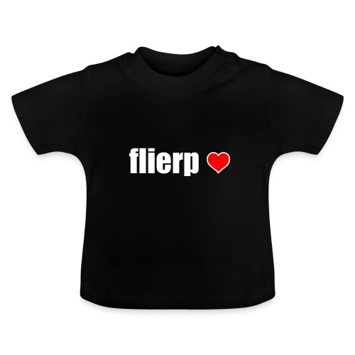 I love Flierp - Baby T-shirt