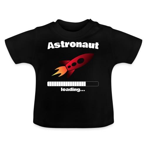 Astronaut loading... Baby Motiv - Baby T-Shirt