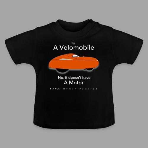 it's a velomobile white text - Vauvan t-paita